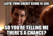 real estate meme - So You're Telling Me There's a Chance