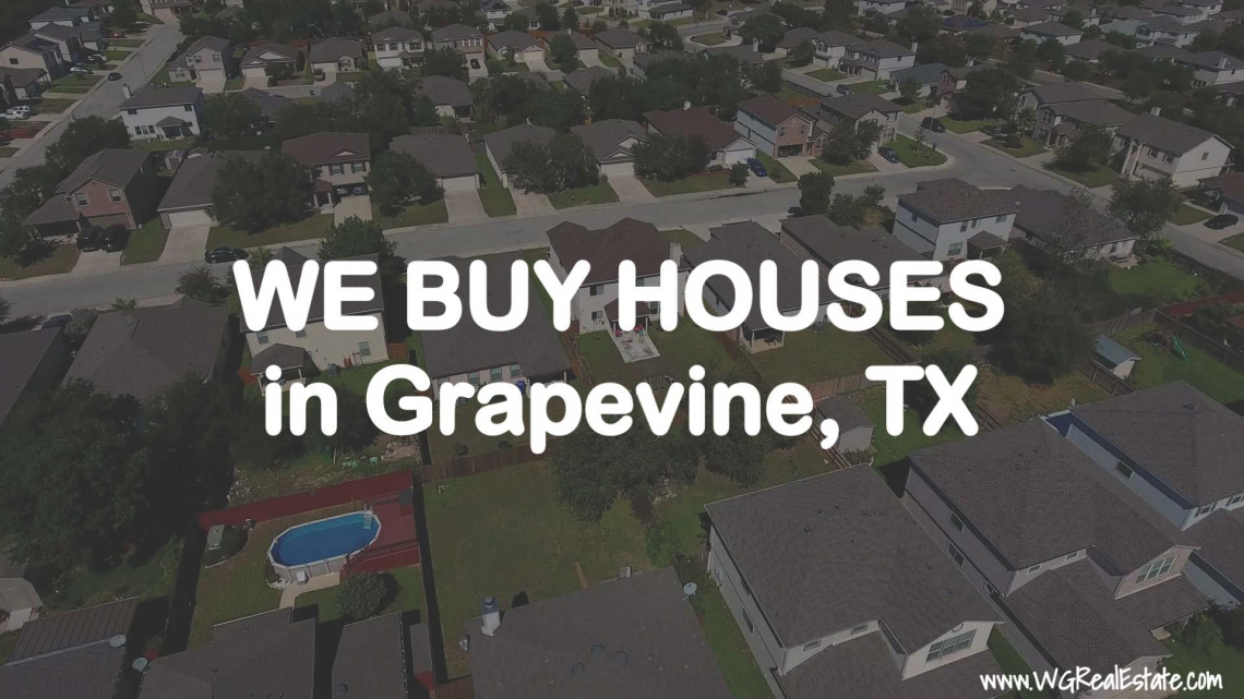 We Buy Houses for CASH in Grapevine, TX.