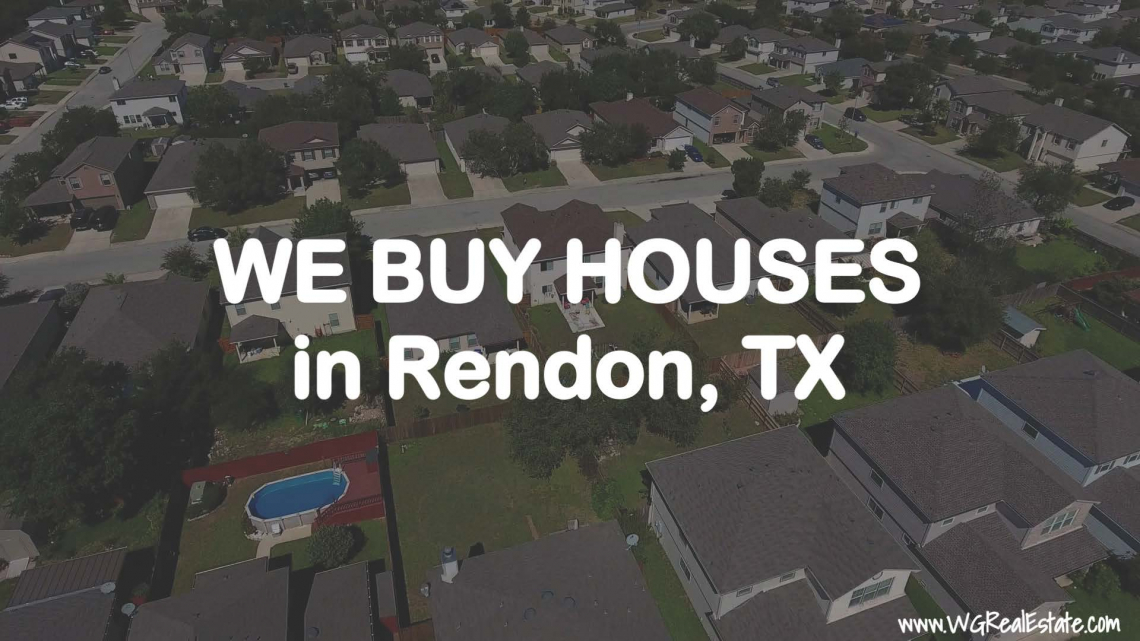 We Buy Houses for CASH in Rendon, TX.