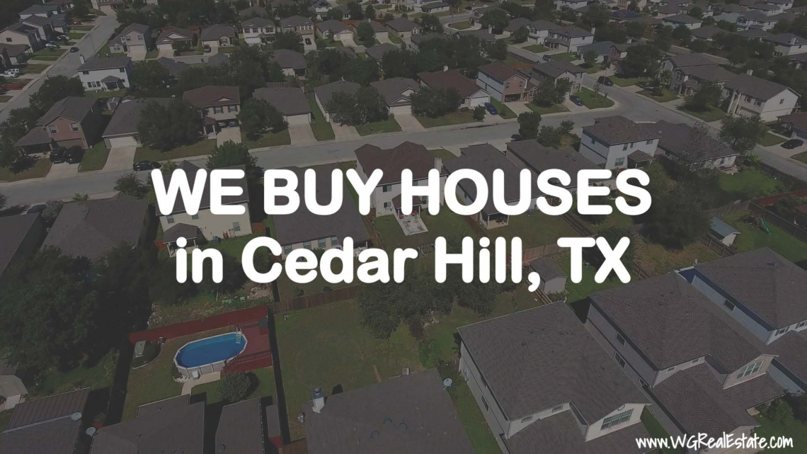 We Buy Houses for CASH in Cedar Hill, TX.