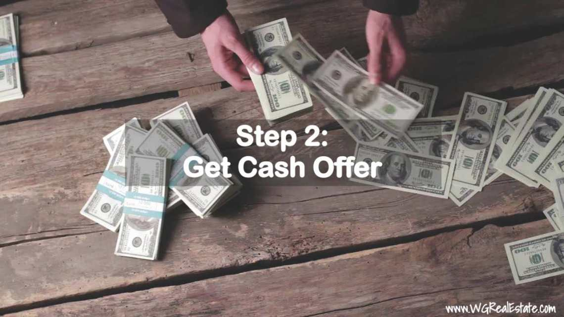 Step 2 - Get Cash Offer